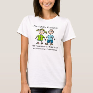 Custom Design T For Pre School Or Daycare Business T-Shirt