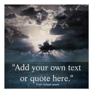 Custom Dramatic Inspirational/Motivational Quote Poster