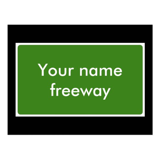Custom Freeway Sign Postcard