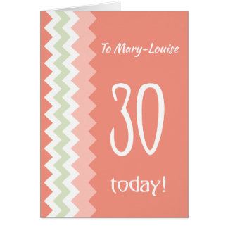 Custom Front 30th Birthday, Coral, Mint Chevrons Card