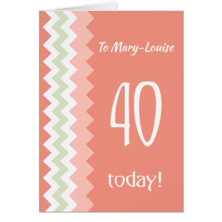 Custom Front 40th Birthday, Coral, Mint Chevrons Card