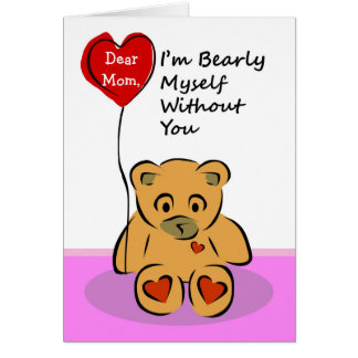 Custom Front, Missing My Mom, Bearly Myself Card