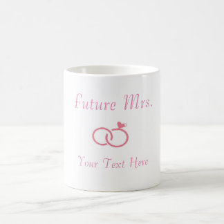 Custom Future Mrs. Mug