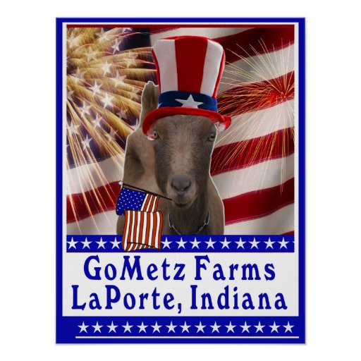 CUSTOM GOMETZ FARMS PATRIOTIC GOAT POSTER