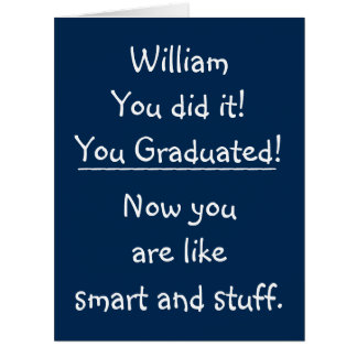 Custom Graduation Congratulations Funny Quote BIG Card