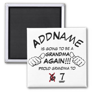 Custom Grandma Again Square Magnet