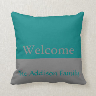 Custom Gray and Teal Welcome Throw Pillow
