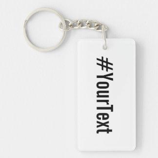 Custom Hashtag (Insert Your Text) Keychain