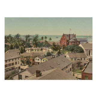 Custom House and Harbor, Key West, 1900 Poster