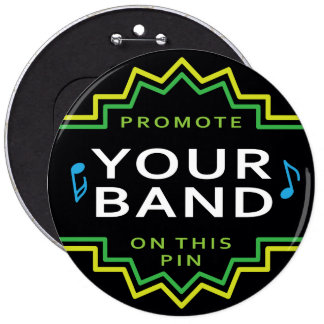 Custom Huge Button Pin Band Self Promotion