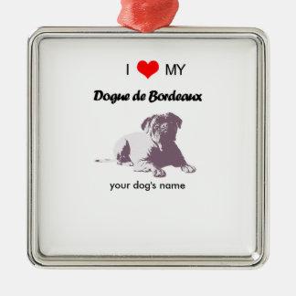 Custom I love my Dogue de Bordeaux ornaments