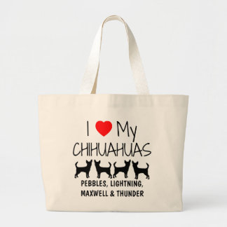 Custom I Love My Four Chihuahuas Large Tote Bag