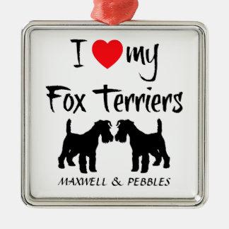 Custom I Love My Fox Terriers Metal Ornament