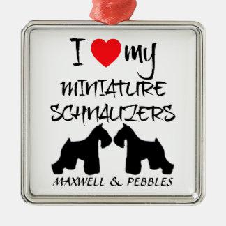 Custom I Love My Miniature Schnauzers Metal Ornament