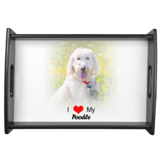 Custom I Love My Poodle Serving Tray