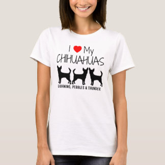 Custom I Love My Three Chihuahuas T-Shirt