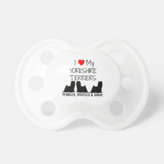 Custom I Love My Three Yorkshire Terriers Pacifier