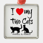 Custom I Love My Two Cats Christmas Ornaments