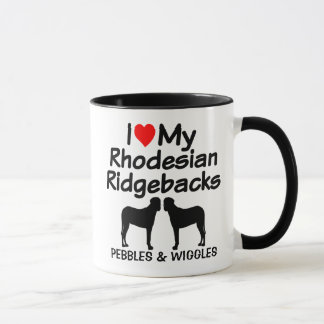 Custom I Love My Two Rhodesian Ridgeback Dogs Mug