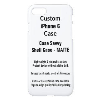 Custom iPhone 7 MATTE Case Savvy Shell Case