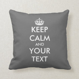 Custom Keep calm and your text throw pillow | Grey