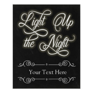 Custom Light Up the Night Sign - Add Your Own Text Poster
