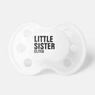 Custom Little Sister Baby Pacifier