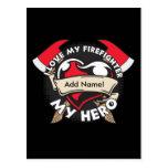 Custom Love My Firefighter Postcard