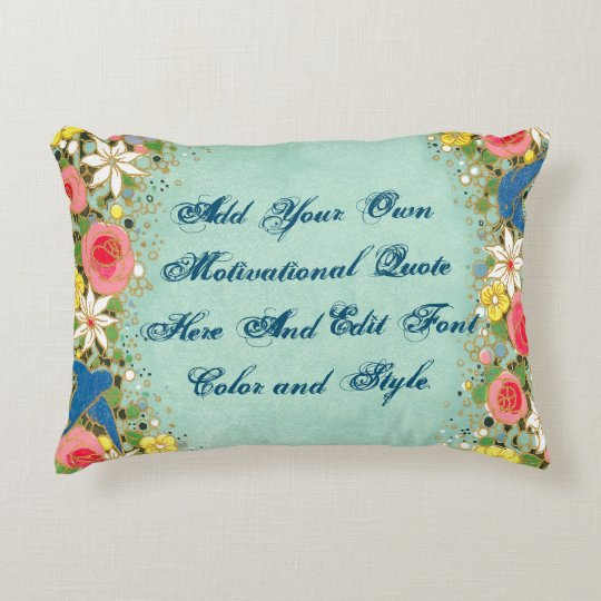 Custom motivational quote, make your own decorative pillow