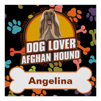 Custom Name Afghan Hound Dog Lover Bone Puppy Paws Poster