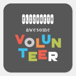 Custom Name, Awesome Volunteer Appreciation Square Sticker