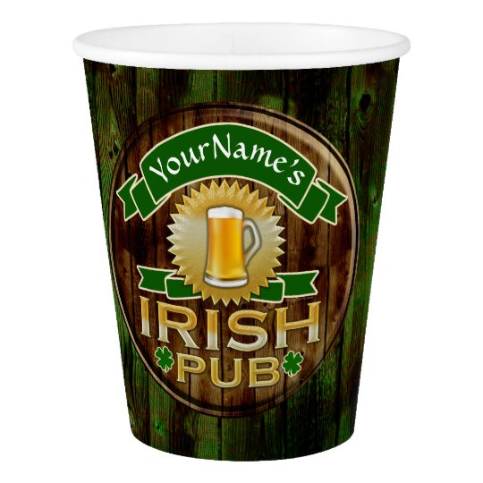 Custom Name Bar Irish Pub Sign St Patricks Day Paper Cup