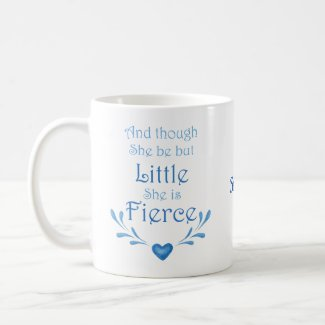 Custom Name Mug She is Fierce quote Mug for Her