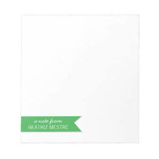 Custom Note Pad A note from... | Green