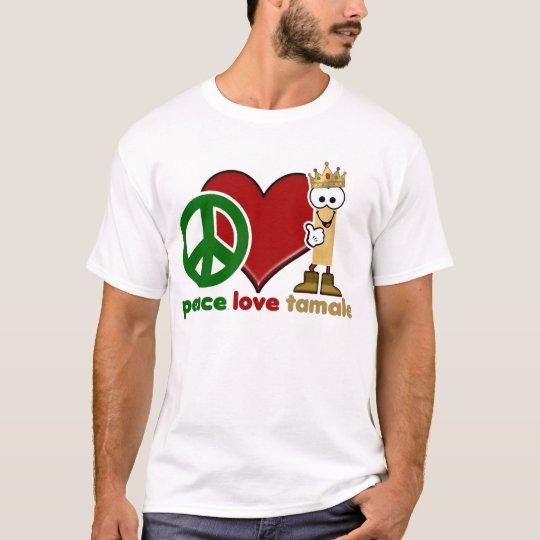 Custom Peace Love Tamale T-Shirt