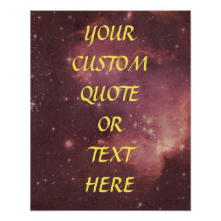 Custom personalized space quote/text poster