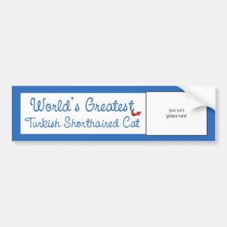 Custom Photo! Worlds Greatest Turkish Shorthair Bumper Sticker