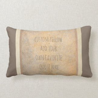 custom pillow add your favorite quote sepia