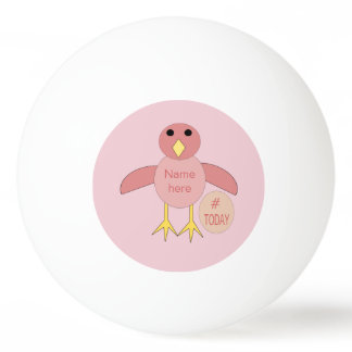 Custom Pink Birthday Girl Chick Ping Pong Ball