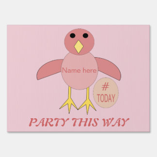 Custom Pink Birthday Girl Chick Yard Sign