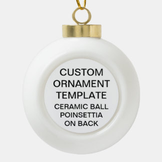 Custom POINSETTIA Ball Christmas Ornament Template
