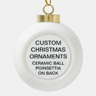 Custom POINSETTIA Ceramic Ball Christmas Ornament