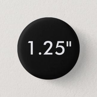"Custom Print 1.25"" Small Round Button Template"