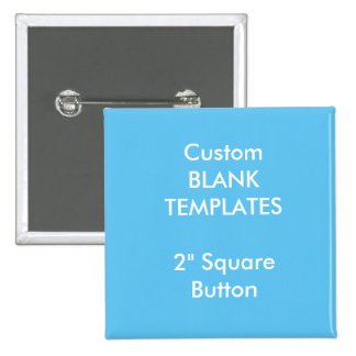 "Custom Print 2"" Square Button Pin Blank Template"