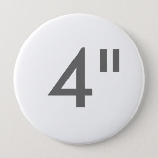"Custom Print 4"" Huge Round Button Blank Template"