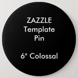 "Custom Print 6"" Colossal Round Pin Blank Template"