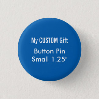 "Custom Printed 1.25"" Small Button Badge Pin BLUE"