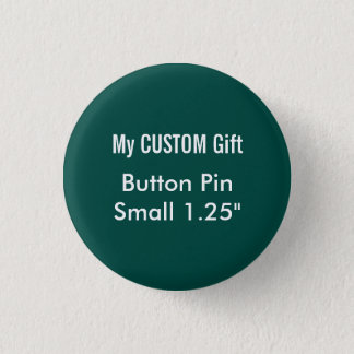"Custom Printed 1.25"" Small Button Badge Pin GREEN"