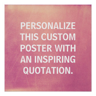 Custom Quote, Personalized, Poster Pink