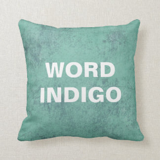Custom Quote Pillow, distressed teal background Throw Pillow